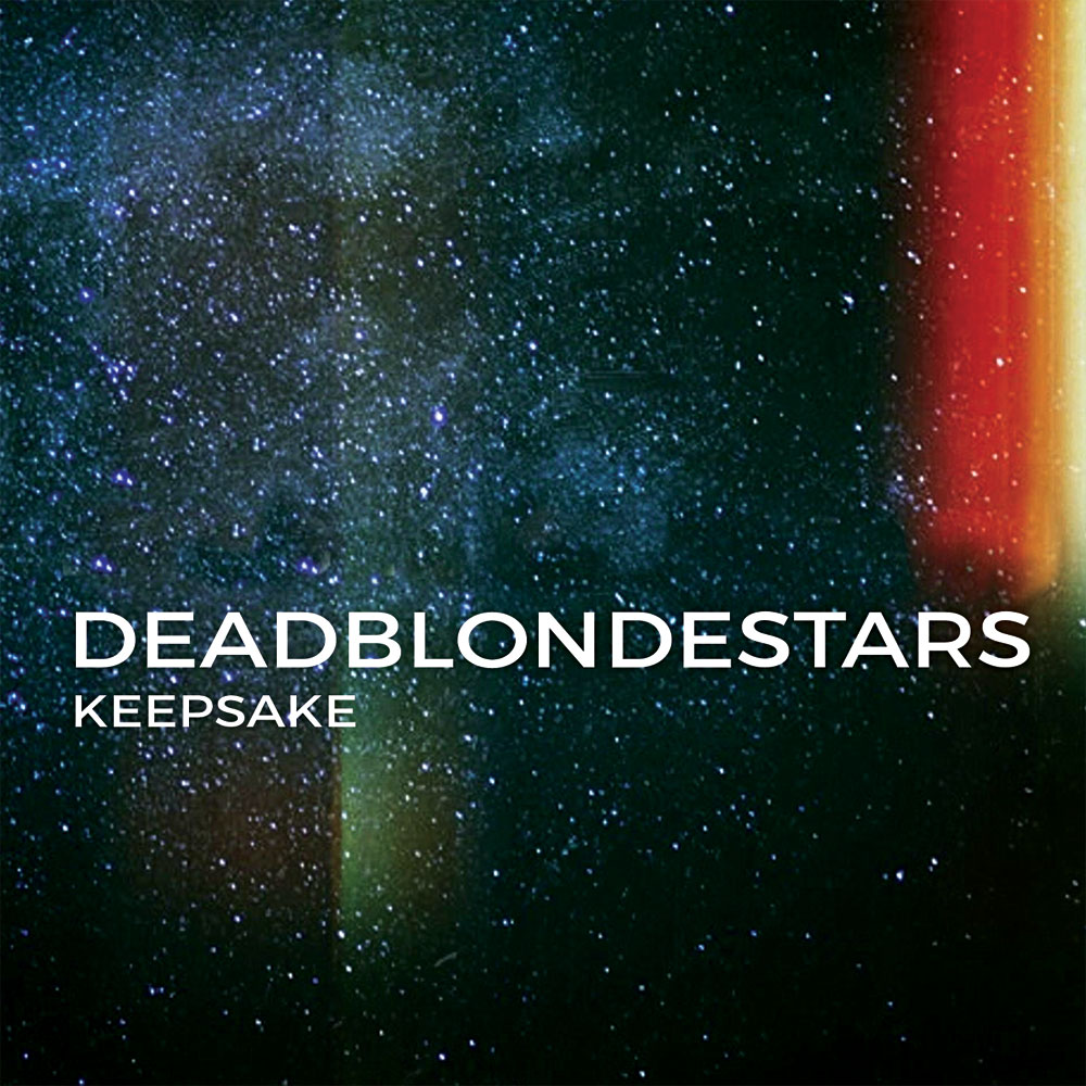 Dead Blonde Stars - Keepsake EP